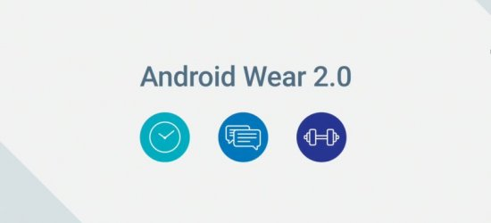Android Wear 2.0 set to launch On Feb. 9, 2017